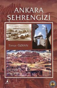 Ankara Şehrengizi, Timur ÖZKAN